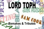 http://temp_thoughts_resize.s3.amazonaws.com/c8/5d76403fce11e6890d7907e0034ed4/LORD-TOPH---Remakes-_-Tributes-Cover.jpg